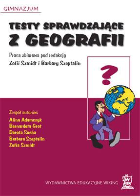 Geografia kl. 1-3 Testy sprawdzające zgeografii  - inne - gimnazjum - kl. 3