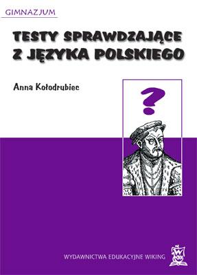 Testy sprawdzające zj. polskiego kl. 1-3  - inne - gimnazjum - kl. 3