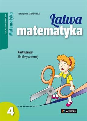 Karty pracy. Matematyka kl. 4 Łatwa matematyka - inne - szkoła podstawowa - kl. 4