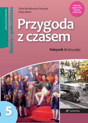 Historia ispołeczeństwo kl. 5 Przygoda zczasem - podręcznik - szkoła podstawowa - kl. 5