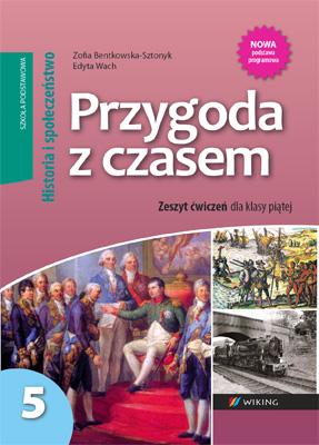 Historia ispołeczeństwo kl. 5 Przygoda zczasem - ćwiczenia - szkoła podstawowa - kl. 5