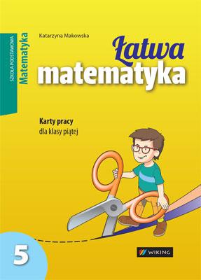 Karty pracy. Matematyka kl. 5 Łatwa matematyka - inne - szkoła podstawowa - kl. 5