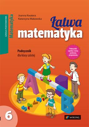 Matematyka kl. 6 Łatwa matematyka - podręcznik - szkoła podstawowa - kl. 6