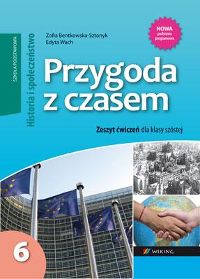 Historia ispołeczeństwo kl. 6 Przygoda zczasem - ćwiczenia - szkoła podstawowa - kl. 6