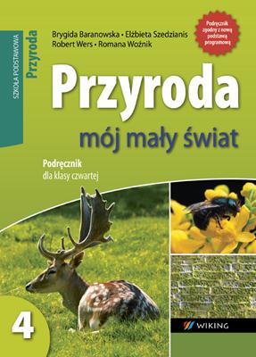 Przyroda kl. 4  Mój mały świat. - podręcznik - szkoła podstawowa (kl. 1-8) - kl. 4