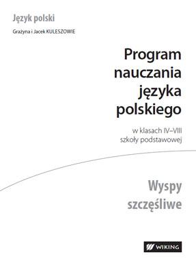 Program nauczania języka polskiego wklasach IV–VIII szkoły podstawowej  - program nauczania - szkoła podstawowa - kl. 4, 5, 6, 7, 8