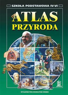 Atlas przyroda kl. 4-6  - atlas - szkoła podstawowa (kl. 1-8) - kl. 4, 5, 6