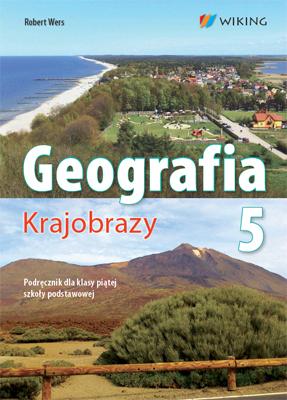 Geografia kl. 5 Krajobrazy - podręcznik - szkoła podstawowa (kl. 1-8) - kl. 5