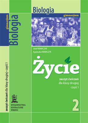 Biologia kl. 2 Życie cz.1 - ćwiczenia - gimnazjum - kl. 2