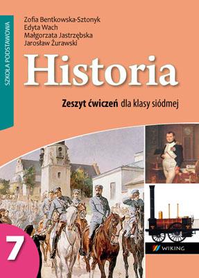 Historia kl. 7 Zeszyt ćwiczeń dohistorii doklasy 7 szkoły podstawowej - ćwiczenia - szkoła podstawowa - kl. 7