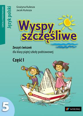 Język polski kl.5 Zeszyt ćwiczeń dojęzyka polskiego cz. 1 - ćwiczenia - szkoła podstawowa (kl. 1-8) - kl. 5
