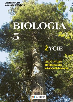 Biologia kl. 5  - ćwiczenia - szkoła podstawowa (kl. 1-8) - kl. 5