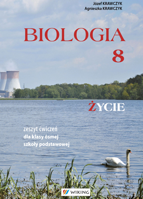 Biologia kl. 8  - ćwiczenia - szkoła podstawowa - kl. 8