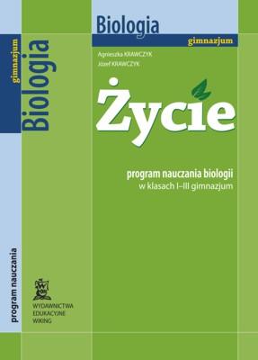 Biologia kl. 1-3 Życie - program nauczania - gimnazjum - kl. 3