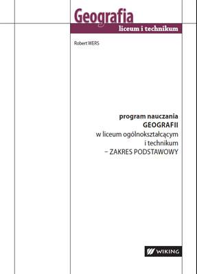 Program nauczania geografii wliceum ogólnokształcącym itechnikum Zakres podstawowy - program nauczania - liceum/technikum - kl. 1, 2, 3