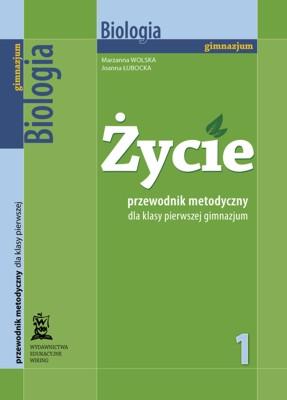 Biologia Życie - przewodnik metodyczny - gimnazjum - kl. 1