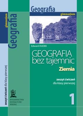 Geografia bez tajemnic kl. 1 Ziemia - ćwiczenia - gimnazjum - kl. 1