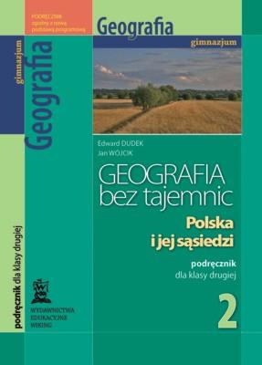Geografia bez tajemnic kl. 2 Polska ijej sąsiedzi - podręcznik - gimnazjum - kl. 2