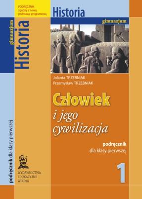Historia kl. 1 Człowiek ijego cywilizacja - podręcznik - gimnazjum - kl. 1