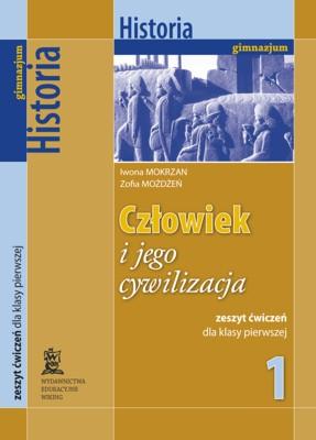 Historia kl. 1 Człowiek ijego cywilizacja - ćwiczenia - gimnazjum - kl. 1