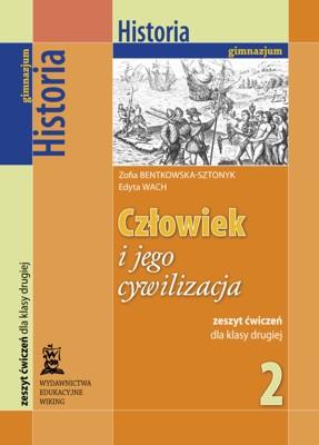 Historia kl. 2 Człowiek ijego cywilizacja - ćwiczenia - gimnazjum - kl. 2