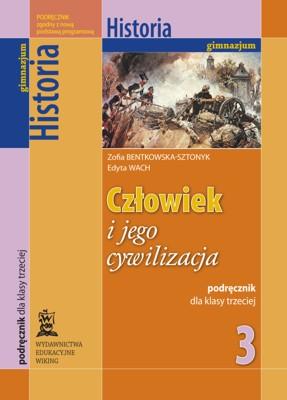 Historia kl. 3 Człowiek ijego cywilizacja - podręcznik - gimnazjum - kl. 3