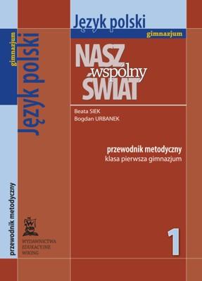 Język polski kl. 1  - przewodnik metodyczny - gimnazjum - kl. 1