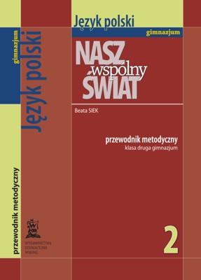 Język polski kl. 2  - przewodnik metodyczny - gimnazjum - kl. 2