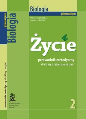 Biologia kl. 2 Życie - przewodnik metodyczny - gimnazjum - kl. 2
