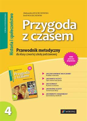 Historia ispołeczeństwo kl. 4 Przygoda zczasem - przewodnik metodyczny - szkoła podstawowa - kl. 4